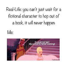 WHY YOU NO LOVE ME, FICTIONAL CHARACTER???