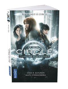 Concours : The Circle – chapitre 1 : les élues, 1 DVD, 1 Blu-ray et 1 livre à gagner