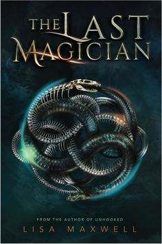 #CoverReveal  The Last Magician by Lisa Maxwell