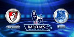 Watch Barclays Premier League Online: Watch Bournemouth vs Everton Live Streaming