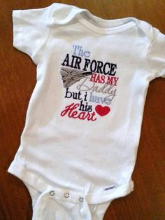 The Air Force has my Daddy But I Have his Heart by GumballsOnline