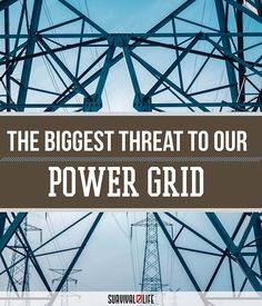 National Power Grid Outage: What's The Greatest Threat?