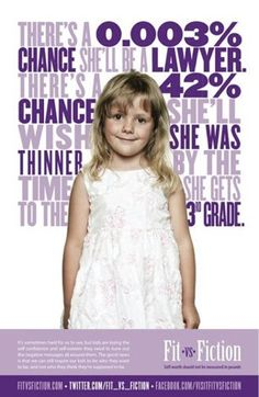 0.0003% chance she'll be a lawyer // 42% chance she'll wish she was thinner by 3rd grade.