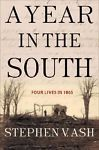A Year in the South: Four Lives in 1865
