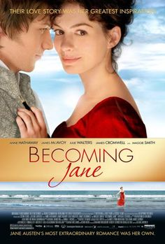 Becoming Jane poster - James McAvoy as Thomas LeFroy. Co-stars - Anne Hathaway, Julie Walters, Maggie Smith, James Cromwell. Released August 10, 2007 in US