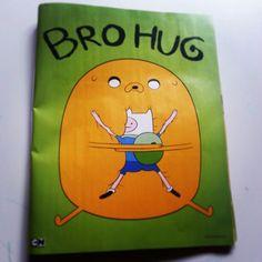Bro Hug. Adventure time!