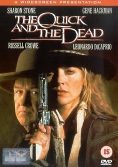The Quick and the Dead -- Sharon Stone and Gene Hackman star in this updated American Western, a wild shoot-out studded with action, suspense and humor.