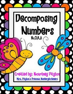 109 Pages to help your students learn to decompose numbers 3-10! $