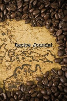Recipe Journal: Coffee Beans on the Map Cooking Journal, Lined and Numbered Blank Cookbook 6 x 9, 18