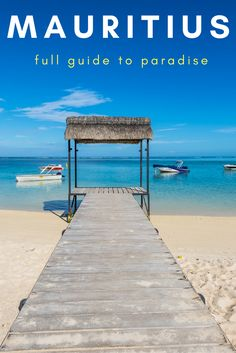 Dreaming of Mauritius? Or a beautiful island vacation? Read our full guide to things to do in Mauritius including information about visiting Mauritius with kids, driving, food and everything else you need for a superb vacation