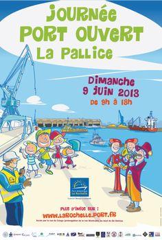 Journée Port ouvert à La Pallice 2013 à La Rochelle / Charente-Maritime. Le dimanche 9 juin 2013 à La Rochelle.