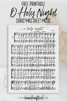 Download a Free Printable Christmas Sheet Music Art Print - O Holy Night - Our Handcrafted Life