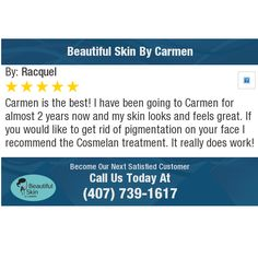 Carmen is the best! I have been going to Carmen for almost 2 years now and my skin looks...