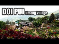 Suab Hmong TRAVEL in ASIA Episode 4 - Ban Doi Pui Hmong Village in Chiangmai, Thailand - YouTube