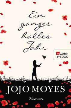 Buy Ein ganzes halbes Jahr by Jojo Moyes, Karolina Fell and Read this Book on Kobo's Free Apps. Discover Kobo's Vast Collection of Ebooks and Audiobooks Today - Over 4 Million Titles! Books To Buy, I Love Books, Great Books, Books To Read, My Books, Jojo Moyes Bücher, Thing 1, World Of Books, Book Recommendations