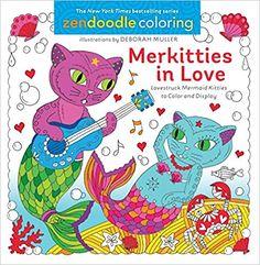 Zendoodle Coloring: Merkitties in Love: Lovestruck Mermaid Kitties to Color and Display (Paperback)