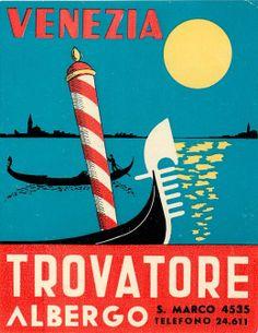 Venezia hotel luggage label Vintage Signs, Vintage Postcards, Vintage Ads, Vintage Luggage, Vintage Italian Posters, Vintage Travel Posters, Hotel Card, Travel Stamp, Tourism Poster