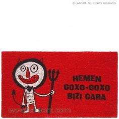 """Laroom - Felpudo rojo """"hemen goxo-goxo bizi gara"""" - Laroom diseña y fabrica productos para el hogar y la vida - www.laroom.com Home Decor, Anna, World, Red, Home, Products, Decoration Home, Room Decor, Home Interior Design"""