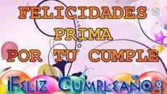 Sabes Compartir: feliz cumpleaños prima