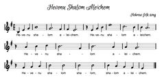 Beth's Music Notes: Hevenu Shalom Aleichem (we come to greet you in peace) Dotted Half Notes