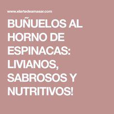 BUÑUELOS AL HORNO DE ESPINACAS: LIVIANOS, SABROSOS Y NUTRITIVOS!