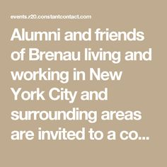 "New York City Cocktail Party - Alumni and friends of Brenau living and working in New York City and surrounding areas are invited to a cocktail party, hosted by the Brenau University Alumni Association. Complimentary for you and a guest. Enjoy the company of your fellow alumni and a casual ""Meet & Greet"" with University President, Dr. Ed Schrader. Includes drinks and appetizers."