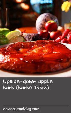 Upside-down apple tart (tarte Tatin) Taro Recipes, Rib Recipes, Banana Recipes, Pastry Recipes, Apple Dessert Recipes, Sweets Recipes, Fun Desserts, Baked Dove Recipes, Recipes With Rice Vinegar