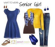 What to Wear: Senior Girl