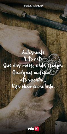O artesanato é uma forma de amor, uma forma de transmitir todo o seu sentimento em lindas peças para os outros <3