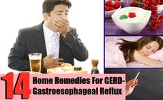 14 Home Remedies For GERD-Gastroesophageal Reflux
