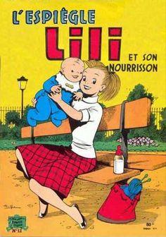 Lili (L'espiègle Lili puis Lili - S.P.E) -12- L'espiègle Lili et son nourrisson - BD Old Comics, Lectures, Vintage Magazines, Album, Adolescence, Cute Illustration, My Childhood, Childrens Books, Growing Up