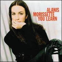 """May 28th, 2013: """"You Learn"""" is a song by Canadian recording artist and songwriter Alanis Morissette from her 1995 breakthrough album Jagged Little Pill. The song was written by Morissette and Glen Ballard. A line from the song is the source of the album title, Jagged Little Pill."""