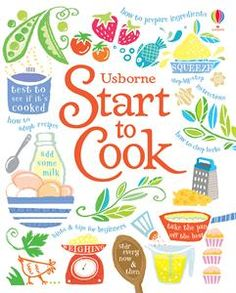 Start to Cook - step by step instructions of recipes easy and nutritious for kids