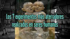 Los 7 experimentos más aterradores realizados en seres humanos