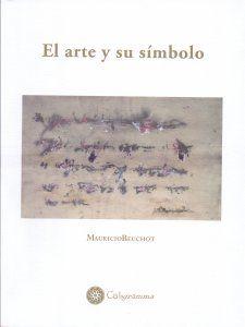 El arte y su símbolo / Mauricio Beuchot