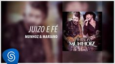 Munhoz e Mariano/  Juízo e Fé (Violada dos Munhoiz)