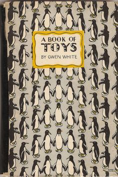 A Book of Toys - King Penguin Book by Gwen White, 1946