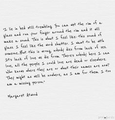 {Margaret Atwood} this is deep...