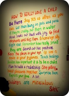 How to Really Love a Child--love this. <3 <3