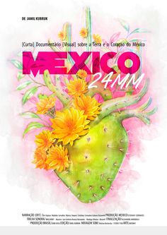 Ilustração para cartaz do filme México 24MM - Documentário visual sobre a terra e o coração do México. Aquarela em papel + finalização digital - photoshop :D