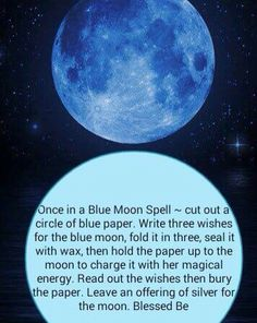 Once in a blue moon spell