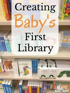 How many books does a baby need?  What are the best books for babies?  Here is everything you need for learning how to create baby's first library!