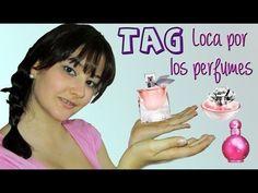TAG Loca por los perfumes - YouTube