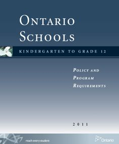 Ontario Schools: Kindergarten to Grade 12 - Policy and Program Requirements Education Policy, Education For All, Ministry Of Education, Education System, Career Education, Special Education, Individual Education Plan, Inclusive Education, Teaching Profession