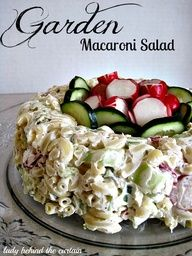 Lady Behind The Curtain - Garden Macaroni Salad.this is a great idea for serving a pasta salad.you could do a lot of different pasta salads this way (by molding them) Salad Bar, Soup And Salad, Cream Cheese Pasta, Macaroni Salad, Macaroni Recipes, Pasta Salad, Sweet Pickles, Pasta Dishes, Salad Recipes