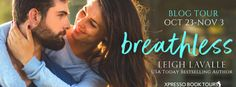 Breathless by Leigh LaValle (Yoga in the City, Publication date: May 2017 Genres: Adult, Contemporary, Romance . Usa Today, Blitz, Bestselling Author, Romance, Tours, Couple Photos, Movie Posters, Book, Giveaways