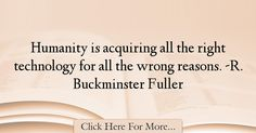 Buckminster Fuller Quotes About Technology - 66934 Buckminster Fuller Quotes, Technology Quotes, Positivity, Motivation, Daily Motivation, Optimism, Inspiration
