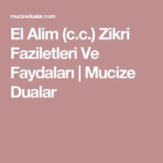 El Alim (c.c.) Zikri Faziletleri Ve Faydaları | Mucize Dualar