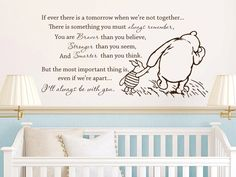 Classic Winnie the Pooh If ever there is a tomorrow baby quote vinyl wall decal. $38.00, via Etsy.