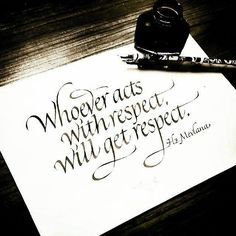whoever acts with respect, will get respect - hz. mevlana quote - calligraphy by tolga girgin // @tolgagirgin99